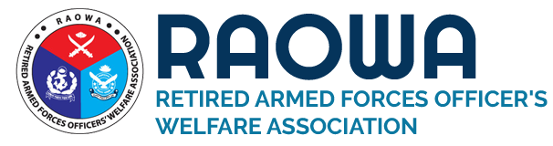 RAOWA - THE RETIRED ARMED FORCES OFFICER'S WELFARE ASSOCIATION